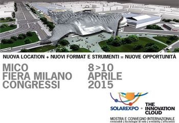 Solarexpo-The Innovation Cloud 2015, dall'8 al 10 Aprile a Fiera Milano Congressi